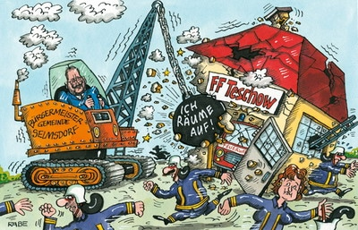 Anfang 2008 löste die Gemeinde Selmsdorf die FF Teschow gegen deren Willen auf. Cartoon: Rabe