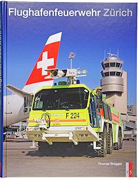 Buch Flughafenfeuerwehr Zürich.