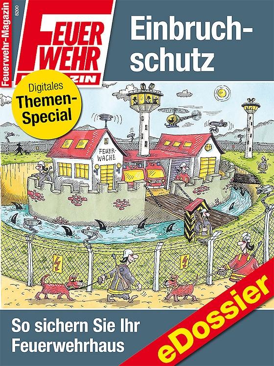 """eDossier Einbruchschutz - So sichern Sie Ihr Feuerwehrhaus""""."""