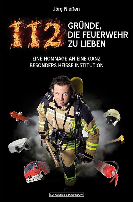 112 Gründe die Feuerwehr zu lieben