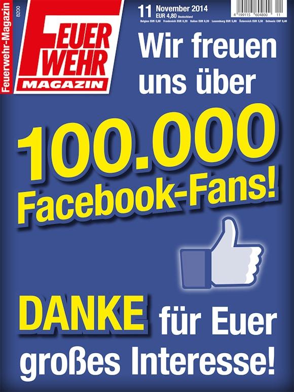 Spezial-Titelbild als Dankeschön: Das Feuerwehr-Magazin freut sich über 100.000 Facebook-Fans.