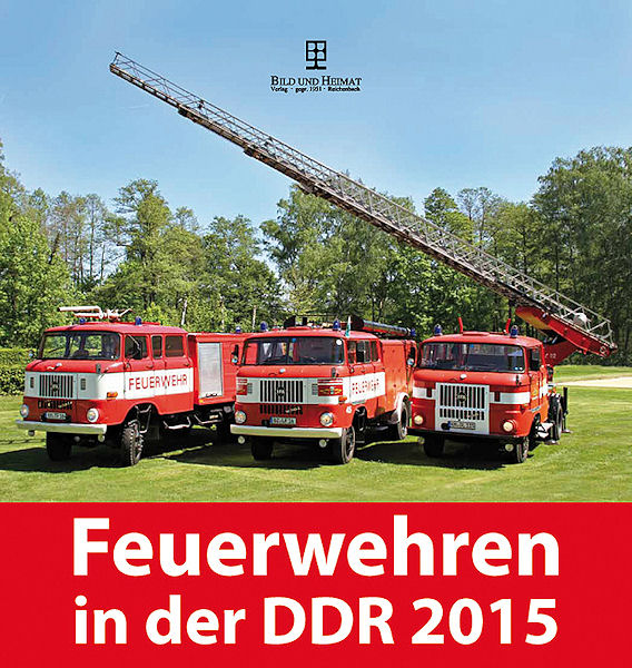 Kalender_Feuerwehren in der DDR_Bild und Heimat