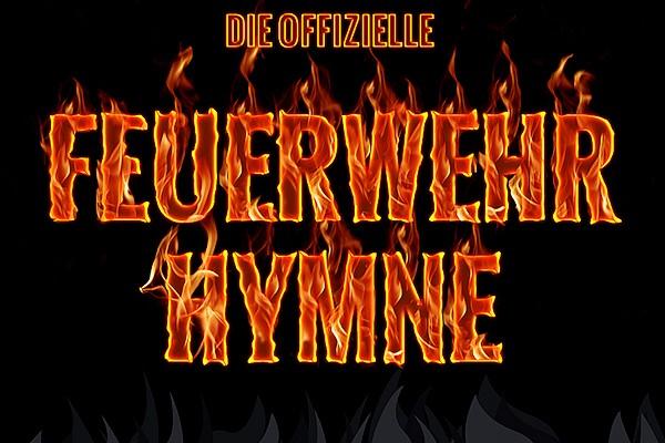 Feuerwehrhymne