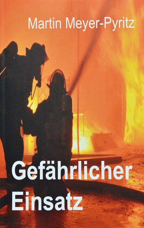 Feuerwehrroman Meyer-Pyritz