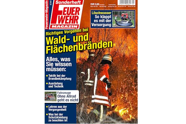 """""""Richtiges Vorgehen bei Wald- und Flächenbränden"""" : Das Sonderheft des Feuerwehr-Magazins erscheint im Juni 2016."""