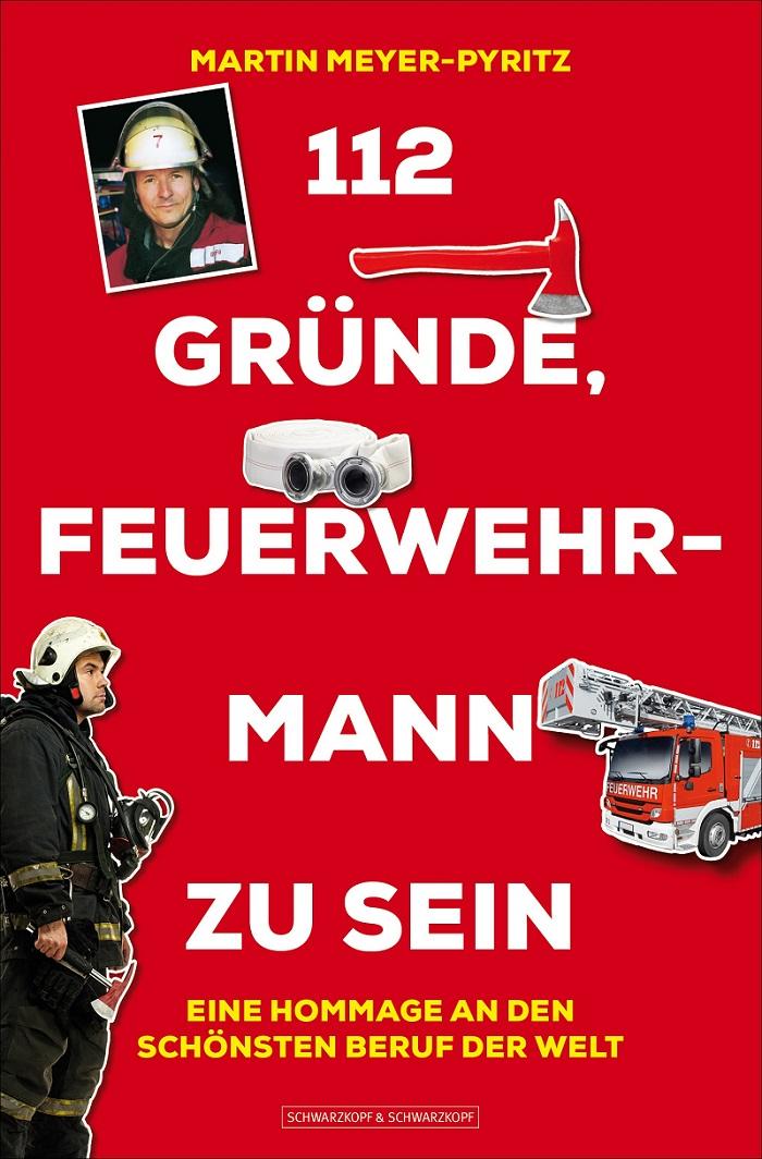 112 Gründe Feuerwehrmann zu sein bearbeitet