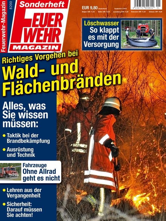 Am 24. juni erscheint das inzwischen siebte Ausbildungs-Sonderheft des Feuerwehr-Magazins: Richtiges Vorgehen bei Wald- und Flächenbränden.