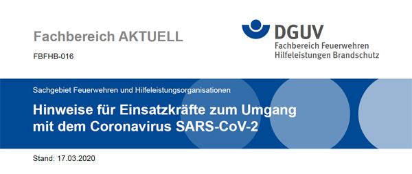 Aktuelle DGUV Hinweise zum Umgang von Einsatzkräften der Feuerwehr mit dem Coronavirus SARS-CoV-2